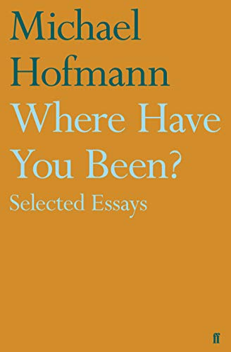 9780571323661: Where Have You Been?: Selected Essays