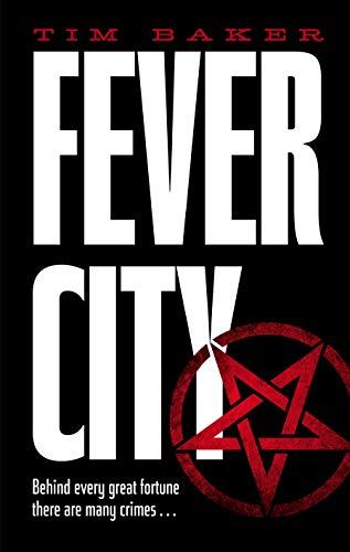 9780571323845: Fever City: A Thriller