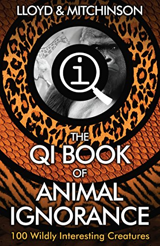 9780571323890: QI: The Book of Animal Ignorance