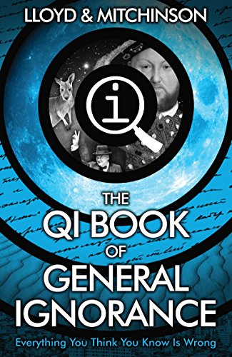 9780571323906: QI: The Book of General Ignorance - The Noticeably Stouter Edition