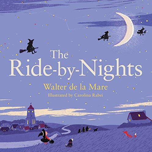 9780571324224: The Ride-by-Nights (Four Seasons of Walter de la Mare)