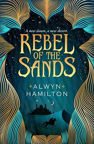 9780571325252: Rebel Of The Sands (Rebel of the Sands Trilogy)