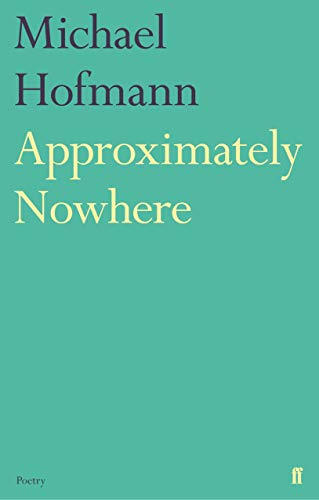 9780571327386: Approximately Nowhere