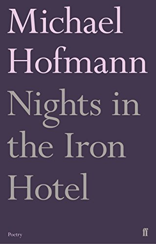 9780571327393: Nights in the Iron Hotel