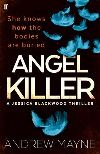 9780571327607: Angel Killer: (Jessica Blackwood 1)