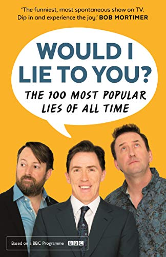 9780571328109: Would I Lie To You? Presents The 100 Most Popular Lies of All Time