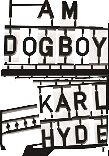 9780571328659: I Am Dogboy: The Underworld Diaries