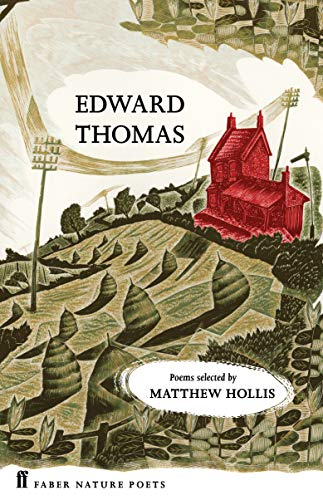 9780571328772: Selected Poems of Edward Thomas (Faber Nature Poets)