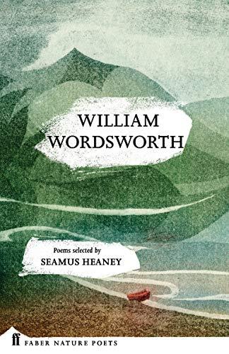 9780571328789: William Wordsworth (Faber Poetry)