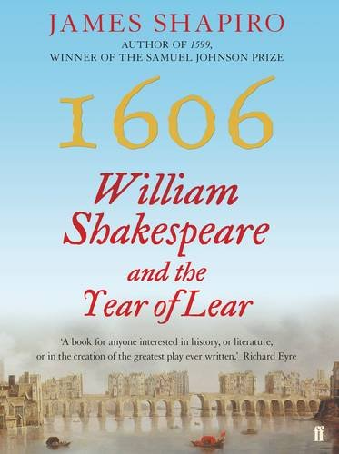 9780571329267: 1606: William Shakespeare and the Year of Lear