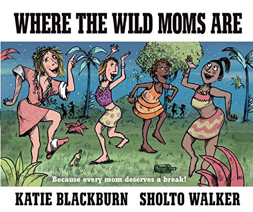 9780571329496: Where the Wild Moms Are
