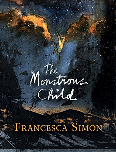 9780571330263: The Monstrous Child