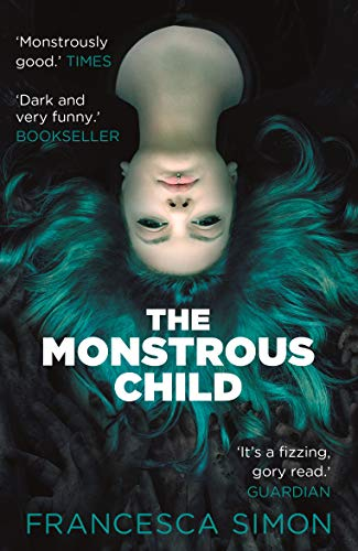9780571330270: The Monstrous Child