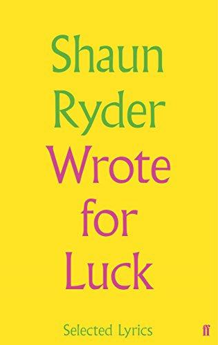 9780571330935: Wrote For Luck: Selected Lyrics