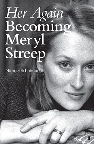 9780571330980: Her Again: Becoming Meryl Streep