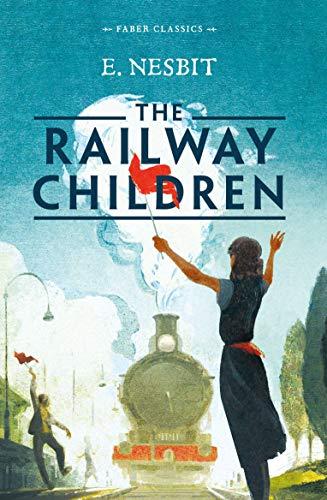 9780571331130: The Railway Children (Faber Children's Classics)
