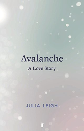 9780571333295: Avalanche: A Love Story