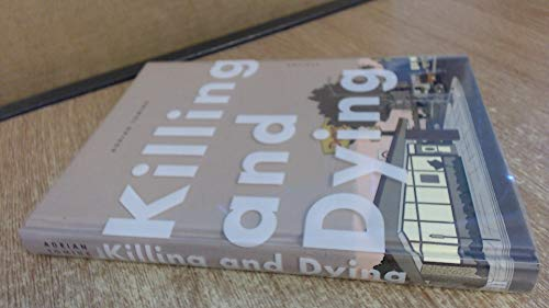 9780571333981: Killing and Dying