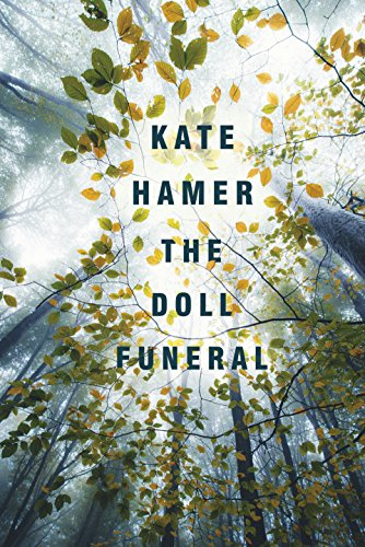 The Doll Funeral: Hamer, Kate