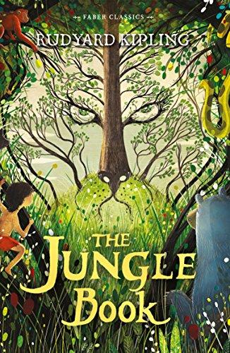 The Jungle Book (Faber Children's Classics): Kipling, Rudyard
