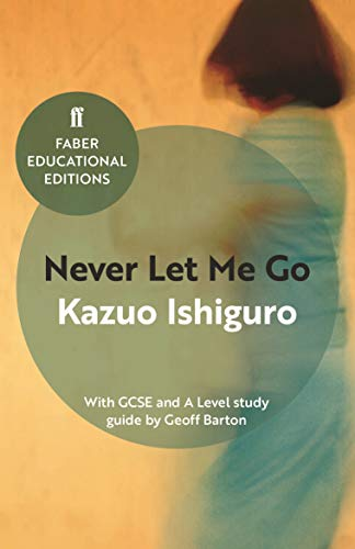 9780571335770: Never Let Me Go (Faber Educational Editions)