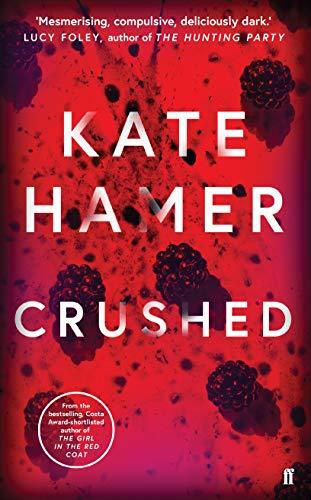Crushed: Hamer, Kate