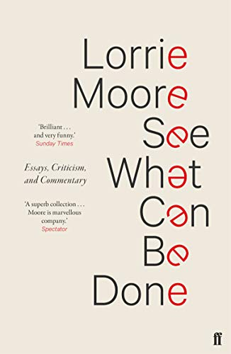 9780571339945: See What Can Be Done: Essays, Criticism, and Commentary