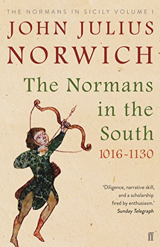 9780571340248: The Normans in the South 1016-1130: The Normans in Sicily Volume I
