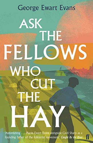 9780571340545: Ask the Fellows Who Cut the Hay