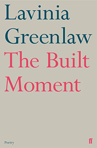 9780571347100: The Built Moment