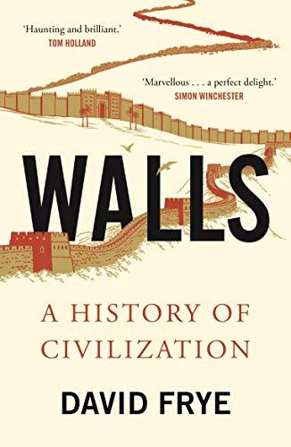 9780571348428: Walls: A History of Civilization