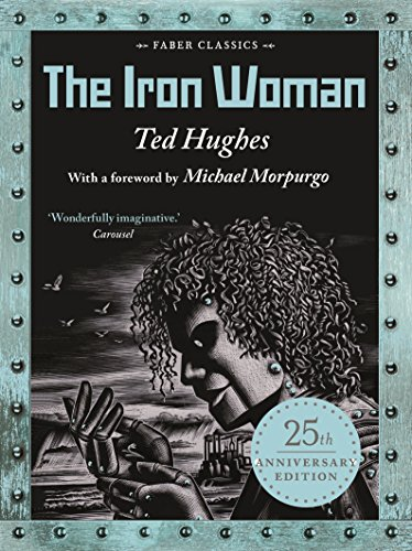 9780571348589: The Iron Woman: 25th Anniversary Edition