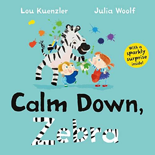 9780571351718: Calm Down Zebra