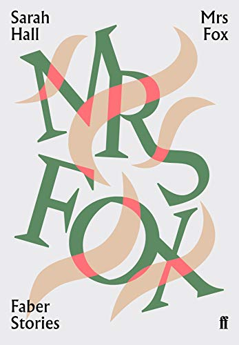 9780571351961: Faber Stories: Mrs Fox: Sarah Hall
