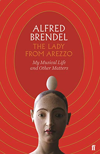 9780571353729: The Lady from Arezzo: My Musical Life and Other Matters