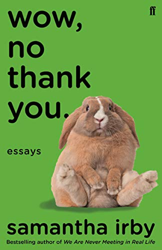 9780571359264: Wow, No Thank You.: The #1 New York Times Bestseller