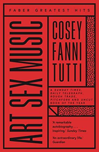 Art Sex Music (Paperback): Cosey Fanni Tutti
