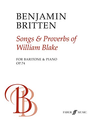 9780571500154: Songs & Proverbs of William Blake: For Baritone & Piano Op. 74