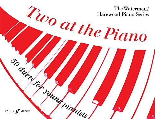 9780571502325: Two at the Piano: 50 Duets for Young Pianists (1 Piano, 4 Hands) (Faber Edition: The Waterman / Harewood Piano Series)