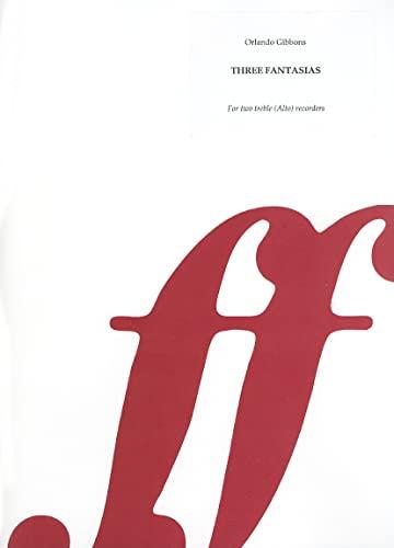 9780571505067: Three Fantasias: For Two Treble (Alto) Recorders