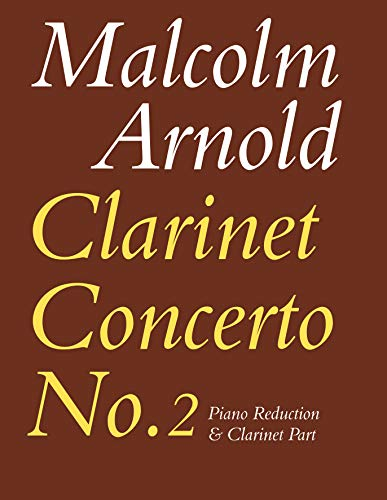 9780571506224: Concerto for Clarinet No. 2: Op. 115 (Reduction for Clarinet & Piano)