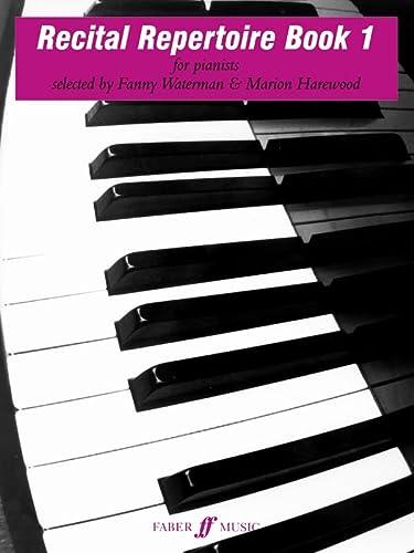 9780571506361: Recital Repertoire: (Piano): Bk. 1 (Waterman & Harewood Piano Series)