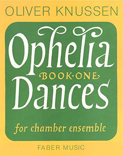 9780571506651: Ophelia Dances: Op. 13 Volume 1 - score: Bk. 1