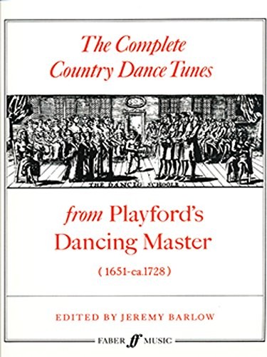 9780571507238: The Complete Country Dance Tunes: From Playford's Dancing Master: (Solo Violin) (Faber Edition)