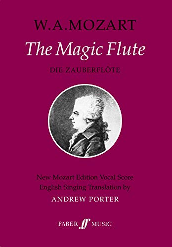9780571507337: The Magic Flute: Opera in Two Acts: Vocal Score: New Mozart Edition