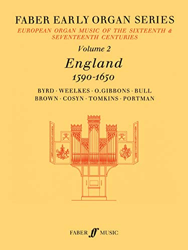 Faber Early Organ, Vol 2: England 1590-1650 (Faber Edition: Early Organ Series) (v. 2): Alfred ...