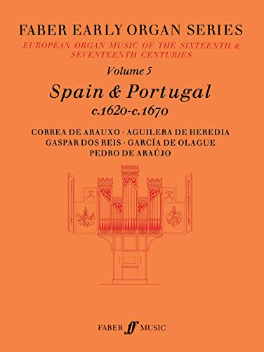 9780571507757: Spain 1620-1670 (Faber Edition: Early Organ Series)