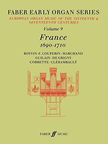 Faber Early Organ, Vol 9: France 1690-1710: Dalton, James [Editor]