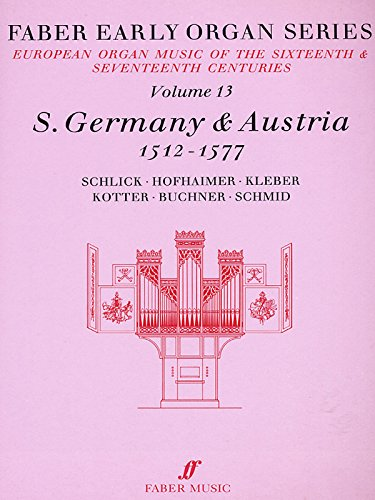 9780571507832: Faber Early Organ, Vol 13: Germany 1512-1577 (Faber Edition: Early Organ Series) (v. 13)