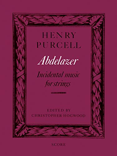 Abdelazer: Incidental Music for Strings, Score (Faber Edition): Alfred Music